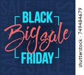 abstract vector black friday... | Shutterstock .eps vector #749484679