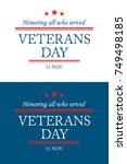 veterans day. honoring all who... | Shutterstock .eps vector #749498185