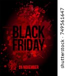 black friday text and date on... | Shutterstock .eps vector #749561647