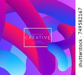 abstract 3d liquid fluid color... | Shutterstock .eps vector #749582167
