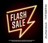 flash sale neon banner. | Shutterstock .eps vector #749588944