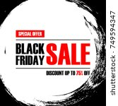 black friday special offer... | Shutterstock .eps vector #749594347