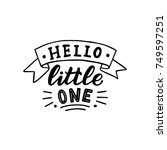 hand drawn lettering hello... | Shutterstock .eps vector #749597251
