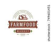 farmers market logo template... | Shutterstock .eps vector #749601451