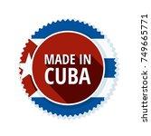 made in cuba label illustration | Shutterstock .eps vector #749665771