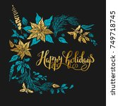 christmas floral decoration... | Shutterstock .eps vector #749718745
