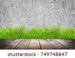 empty wooden on cement surface... | Shutterstock . vector #749748847