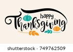 happy thanksgiving illustration ... | Shutterstock .eps vector #749762509