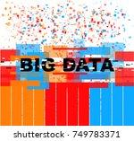 big data illustration | Shutterstock .eps vector #749783371