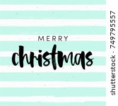 christmas greeting card ... | Shutterstock .eps vector #749795557