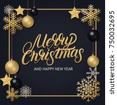 merry christmas 2018 hand... | Shutterstock . vector #750032695