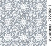 seamless gray lace background... | Shutterstock .eps vector #750048049