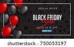 black friday sale inscription... | Shutterstock .eps vector #750053197