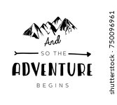 and so the adventure begins...   Shutterstock .eps vector #750096961