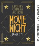 night movie party invitation...   Shutterstock .eps vector #750103699