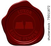 luxor temple. sealing wax stamp ... | Shutterstock .eps vector #75011872