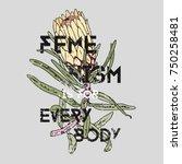 girl power  femenism every boby....   Shutterstock .eps vector #750258481