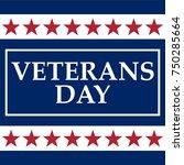 veterans day in the united... | Shutterstock . vector #750285664