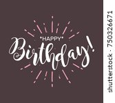 happy birthday. beautiful... | Shutterstock .eps vector #750326671