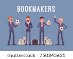 bookmakers men with money.... | Shutterstock .eps vector #750345625
