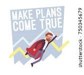 make plans come true. superhero ... | Shutterstock .eps vector #750345679
