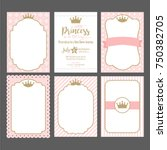 Stock vector a set of cute pink templates for invitations vintage gold frame with crown a little princess 750382705
