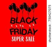 black friday super sale vintage | Shutterstock .eps vector #750427075