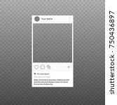 social network photo frame...   Shutterstock .eps vector #750436897