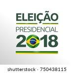 brazil vote campaign... | Shutterstock .eps vector #750438115