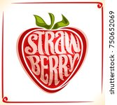 vector logo for strawberry ... | Shutterstock .eps vector #750652069