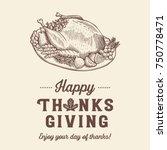 hand drawn thanksgiving roasted ...   Shutterstock .eps vector #750778471