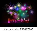 happy birthday fireworks... | Shutterstock .eps vector #750817165