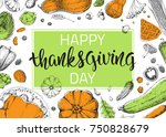 happy thanksgiving day. hand...   Shutterstock .eps vector #750828679