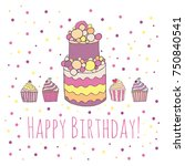 happy birthday greeting card... | Shutterstock .eps vector #750840541