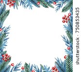 christmas frame with berries ... | Shutterstock . vector #750853435