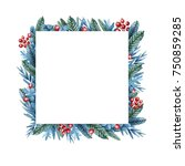 christmas frame with berries ... | Shutterstock . vector #750859285