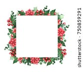 christmas frame with berries ... | Shutterstock . vector #750859291