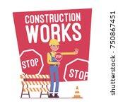 construction works stop poster. ... | Shutterstock .eps vector #750867451