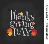 hand lettering thanksgiving day.... | Shutterstock .eps vector #750954979