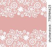 seamless lace border. vector...   Shutterstock .eps vector #750984625