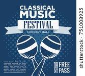 classical music festival flyer... | Shutterstock .eps vector #751008925