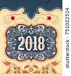2018 western style holidays...   Shutterstock .eps vector #751022524
