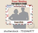 travel wedding photobooth frame ... | Shutterstock .eps vector #751046977