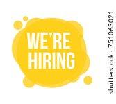 we're hiring. vector... | Shutterstock .eps vector #751063021