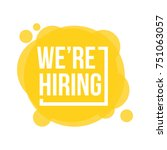 we're hiring. vector... | Shutterstock .eps vector #751063057