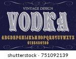 vintage font alphabet... | Shutterstock .eps vector #751092139