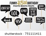 set of funny forty five... | Shutterstock .eps vector #751111411