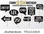 set of funny twenty five... | Shutterstock .eps vector #751111414