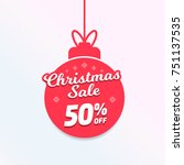 christmas sale 50  off ball... | Shutterstock .eps vector #751137535