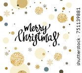 holiday christmas background... | Shutterstock .eps vector #751139881